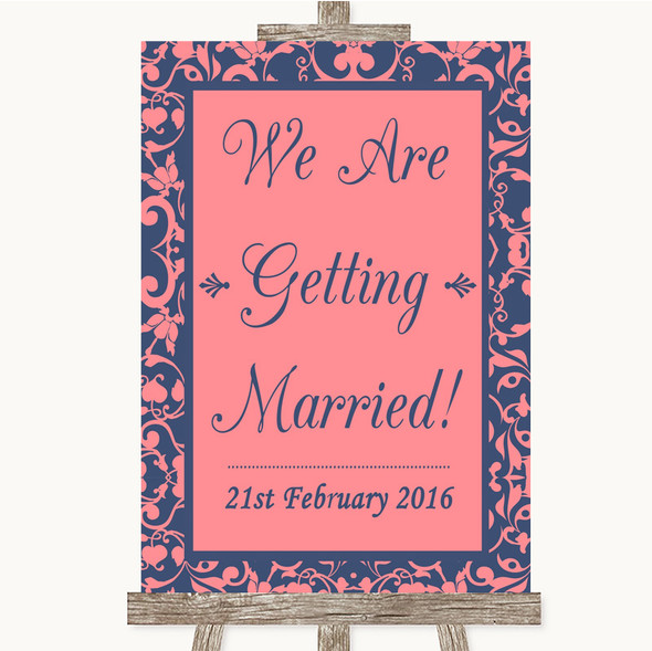 Coral Pink & Blue We Are Getting Married Personalised Wedding Sign