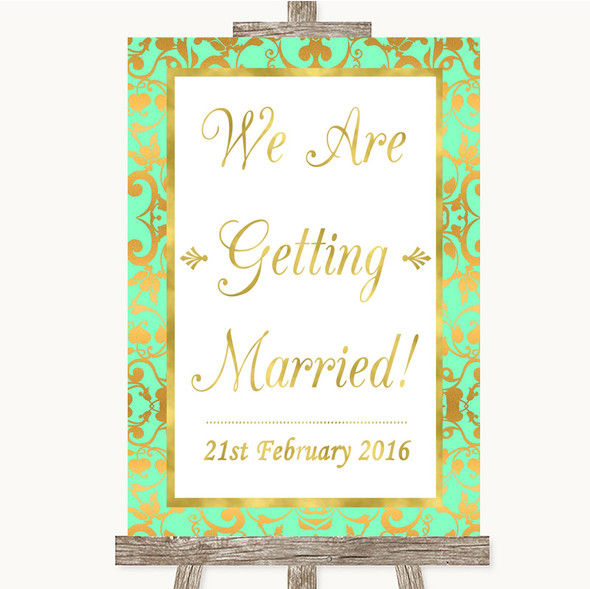 Mint Green & Gold We Are Getting Married Personalised Wedding Sign