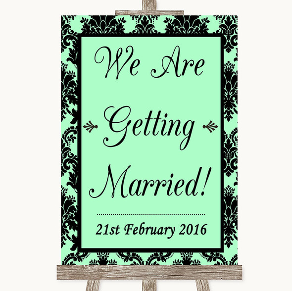 Mint Green Damask We Are Getting Married Personalised Wedding Sign