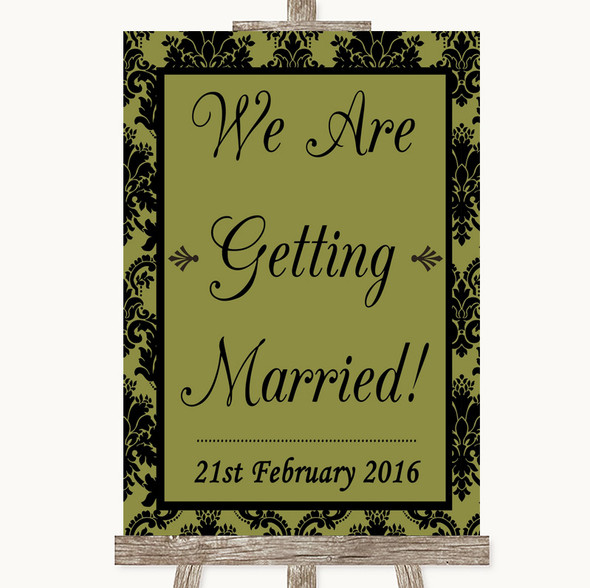 Olive Green Damask We Are Getting Married Personalised Wedding Sign