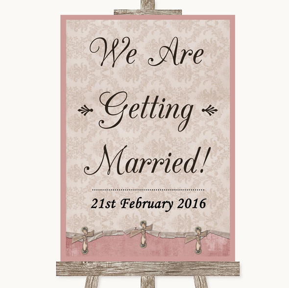 Pink Shabby Chic We Are Getting Married Personalised Wedding Sign