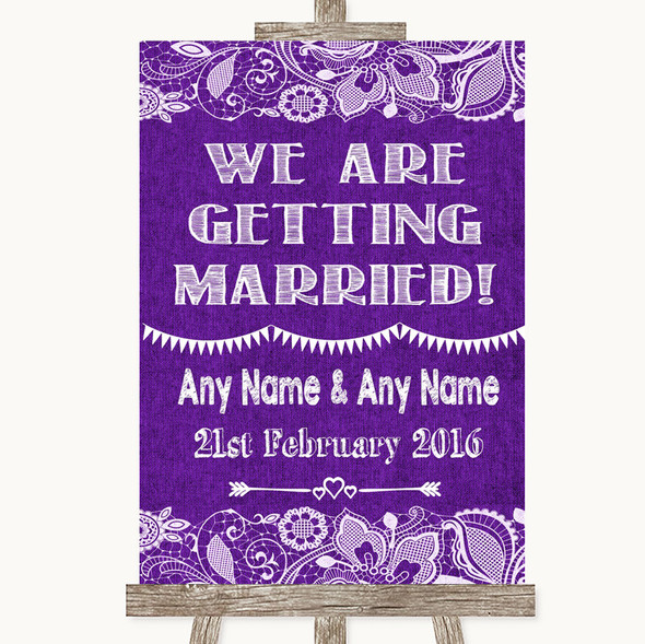 Purple Burlap & Lace We Are Getting Married Personalised Wedding Sign