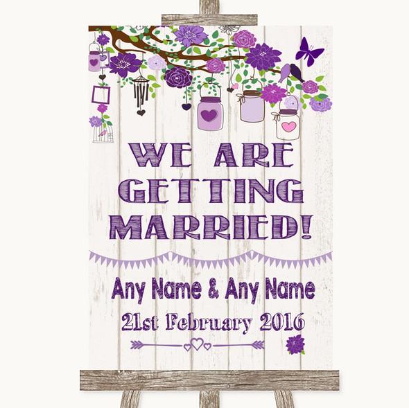 Purple Rustic Wood We Are Getting Married Personalised Wedding Sign
