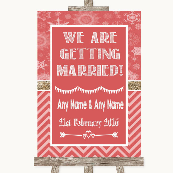 Red Winter We Are Getting Married Personalised Wedding Sign