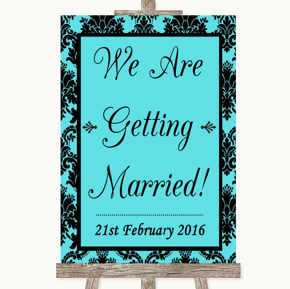 Tiffany Blue Damask We Are Getting Married Personalised Wedding Sign