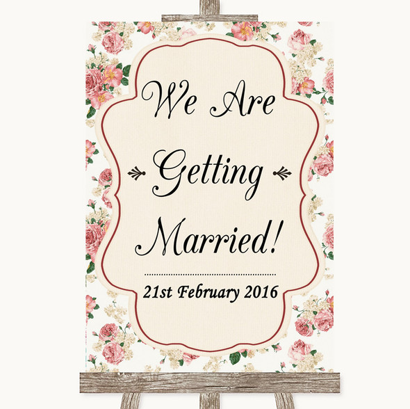 Vintage Roses We Are Getting Married Personalised Wedding Sign