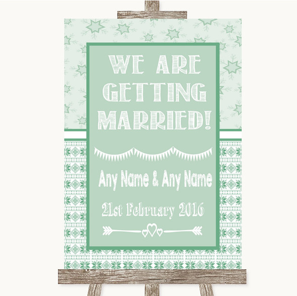 Winter Green We Are Getting Married Personalised Wedding Sign