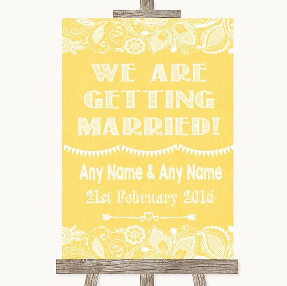 Yellow Burlap & Lace We Are Getting Married Personalised Wedding Sign