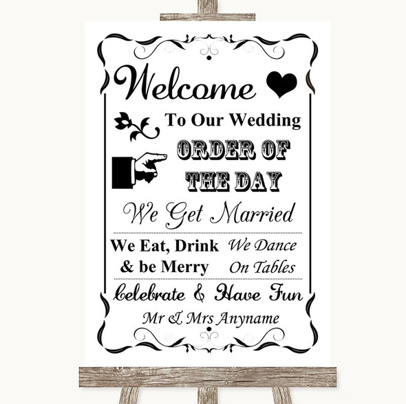 Black & White Welcome Order Of The Day Personalised Wedding Sign