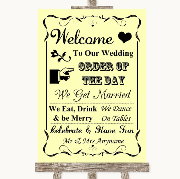 Yellow Welcome Order Of The Day Personalised Wedding Sign