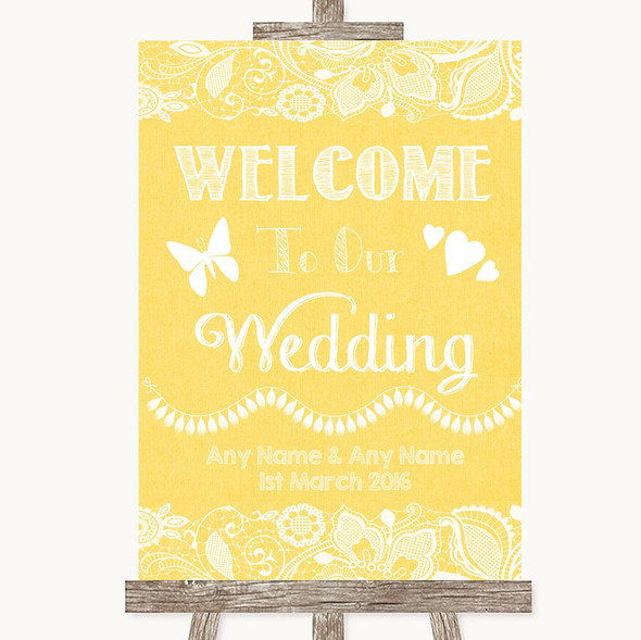 Yellow Burlap & Lace Welcome To Our Wedding Personalised Wedding Sign