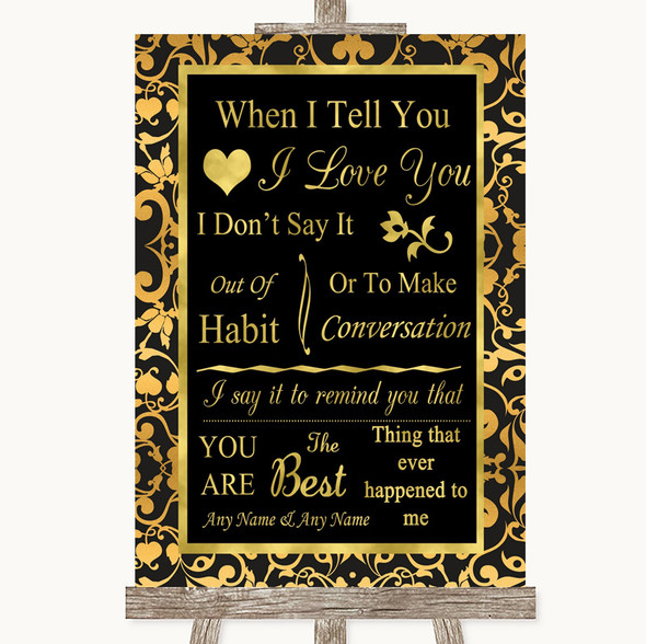 Black & Gold Damask When I Tell You I Love You Personalised Wedding Sign