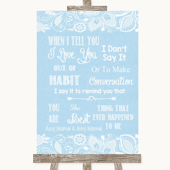 Blue Burlap & Lace When I Tell You I Love You Personalised Wedding Sign