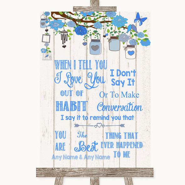Blue Rustic Wood When I Tell You I Love You Personalised Wedding Sign