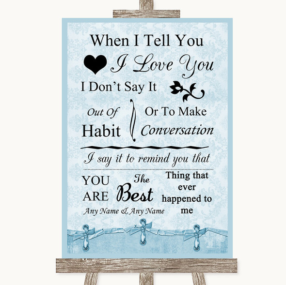 Blue Shabby Chic When I Tell You I Love You Personalised Wedding Sign