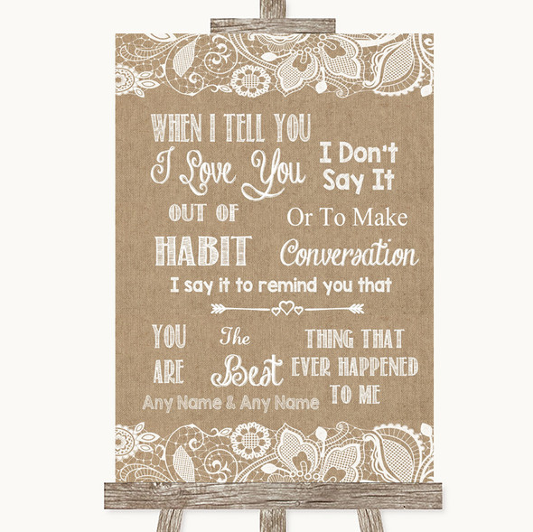 Burlap & Lace When I Tell You I Love You Personalised Wedding Sign