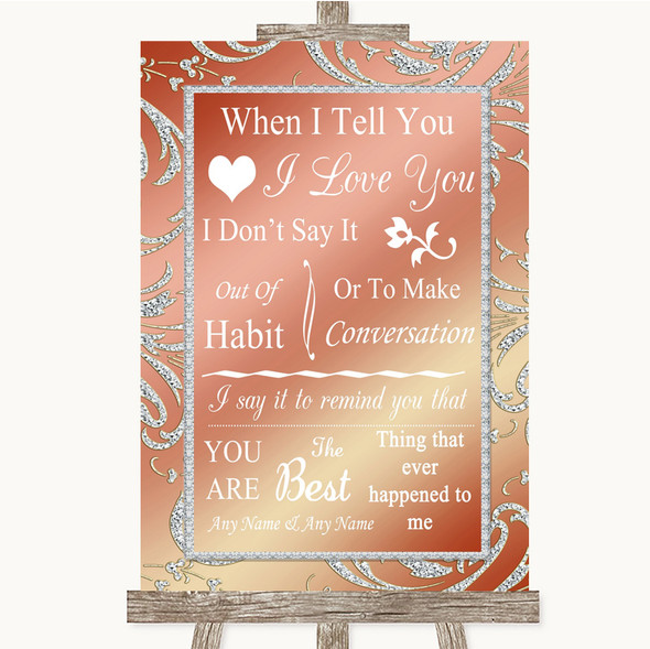 Coral Pink When I Tell You I Love You Personalised Wedding Sign