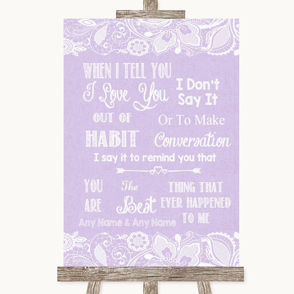 Lilac Burlap & Lace When I Tell You I Love You Personalised Wedding Sign