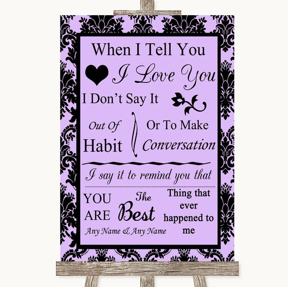 Lilac Damask When I Tell You I Love You Personalised Wedding Sign