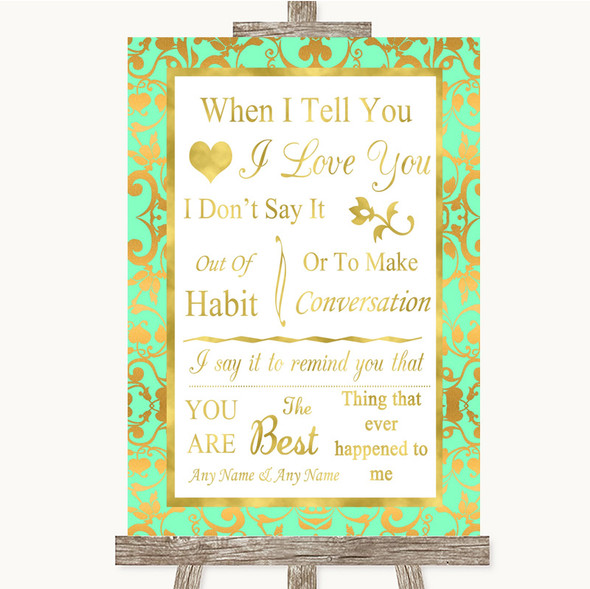 Mint Green & Gold When I Tell You I Love You Personalised Wedding Sign
