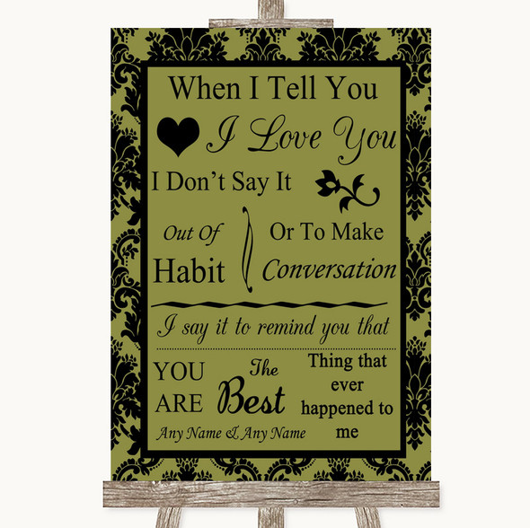 Olive Green Damask When I Tell You I Love You Personalised Wedding Sign