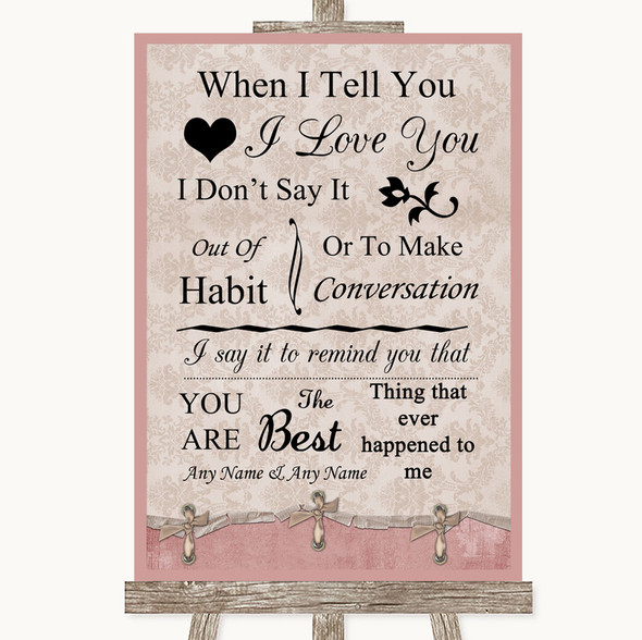 Pink Shabby Chic When I Tell You I Love You Personalised Wedding Sign