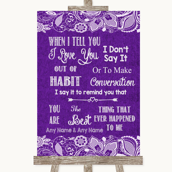 Purple Burlap & Lace When I Tell You I Love You Personalised Wedding Sign