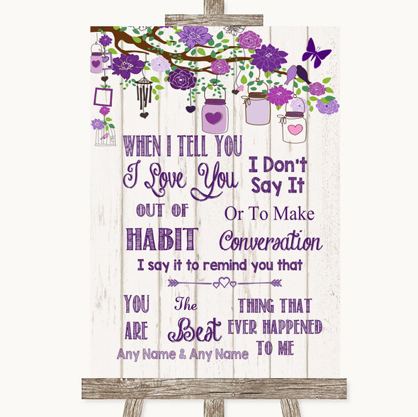 Purple Rustic Wood When I Tell You I Love You Personalised Wedding Sign