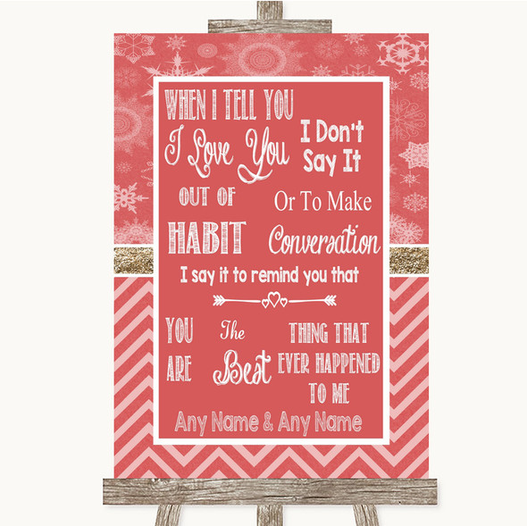 Red Winter When I Tell You I Love You Personalised Wedding Sign