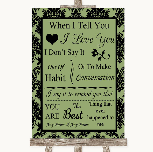 Sage Green Damask When I Tell You I Love You Personalised Wedding Sign