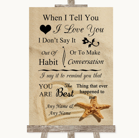 Sandy Beach When I Tell You I Love You Personalised Wedding Sign