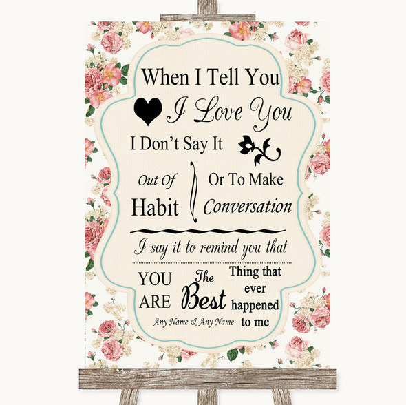 Vintage Roses When I Tell You I Love You Personalised Wedding Sign