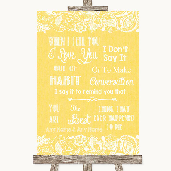 Yellow Burlap & Lace When I Tell You I Love You Personalised Wedding Sign