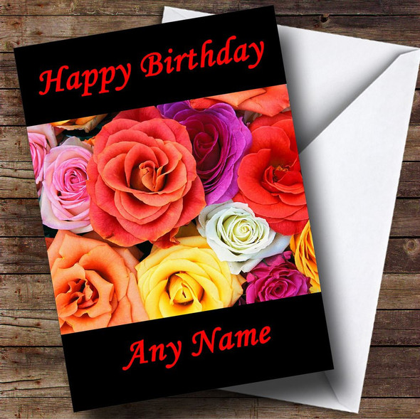 Pretty Colourful Rose Flowers Personalised Birthday Card