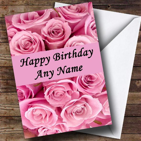 Pink Roses Personalised Birthday Card