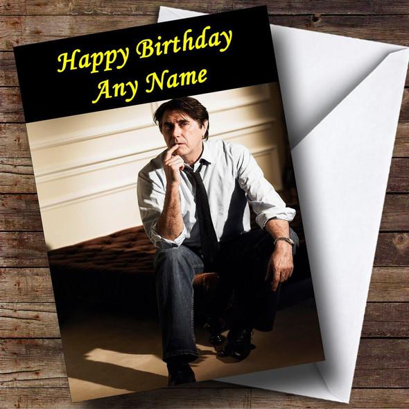 Bryan Ferry Personalised Birthday Card
