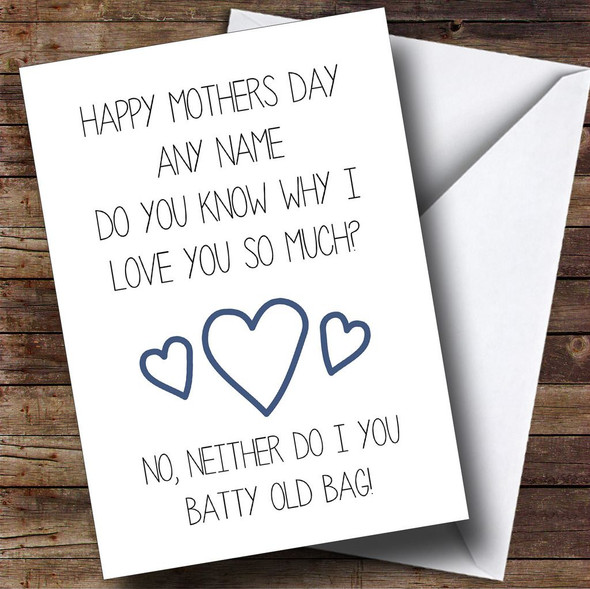 Funny Rude Batty Old Bag Personalised Mothers Day Card