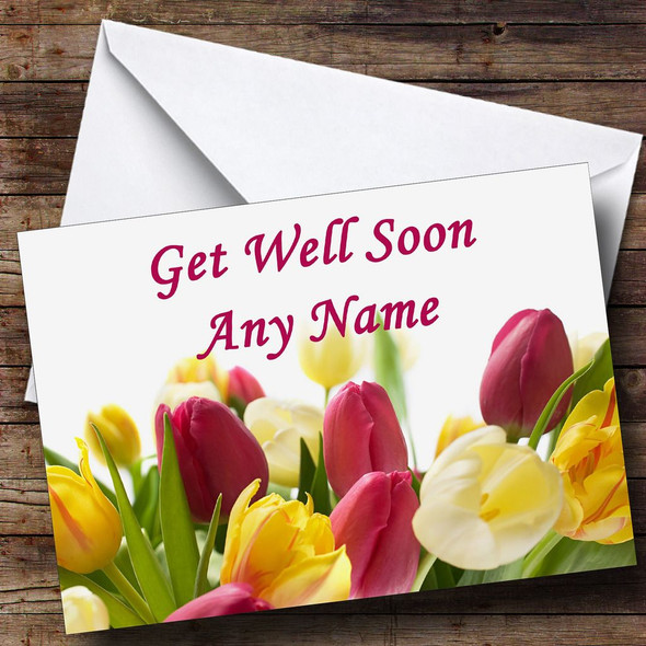 Tulips Personalised Get Well Soon Card