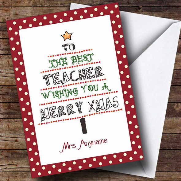 Red Spotty Best Teacher Personalised Christmas Card