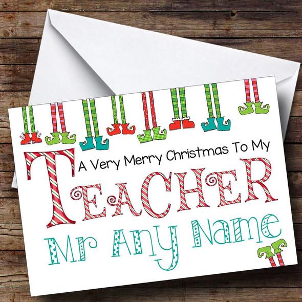 Elf Legs Teacher Personalised Christmas Card