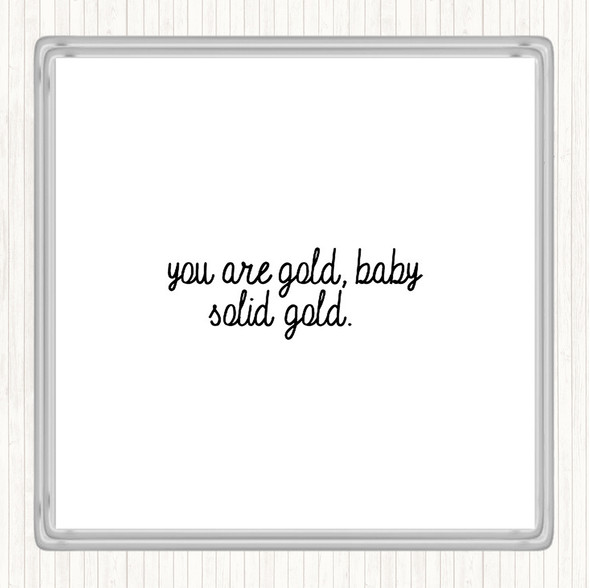 White Black Gold Baby Quote Drinks Mat Coaster