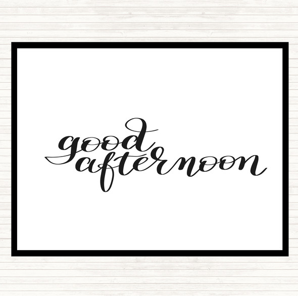 White Black Good Afternoon Quote Dinner Table Placemat