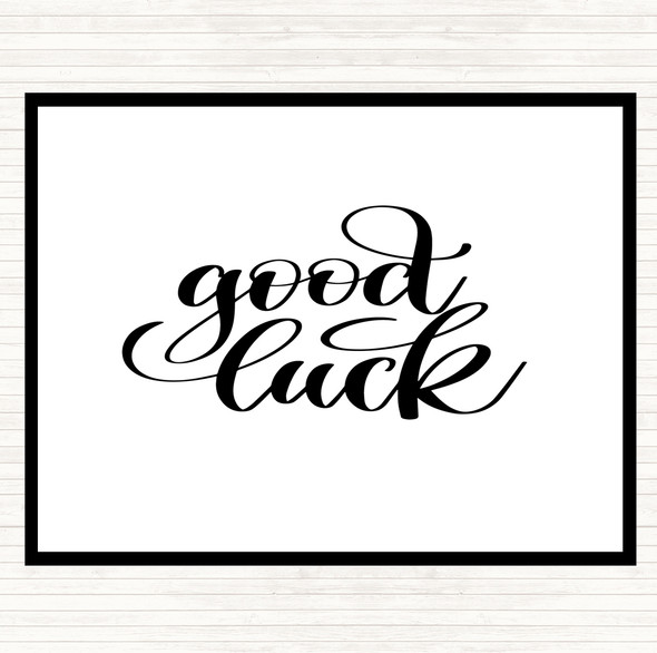 White Black Good Luck Quote Dinner Table Placemat