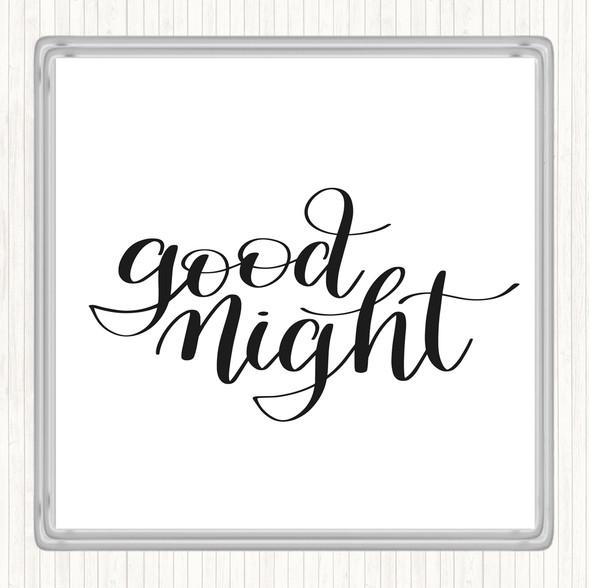 White Black Goodnight Quote Drinks Mat Coaster