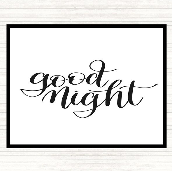 White Black Goodnight Quote Dinner Table Placemat