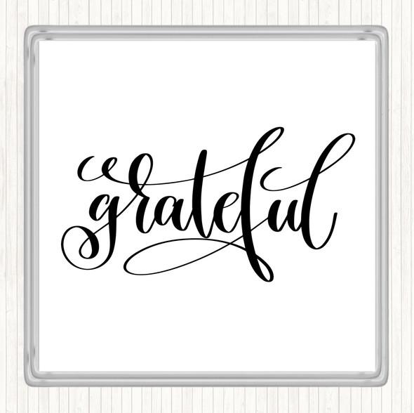 White Black Grateful Swirl Quote Drinks Mat Coaster