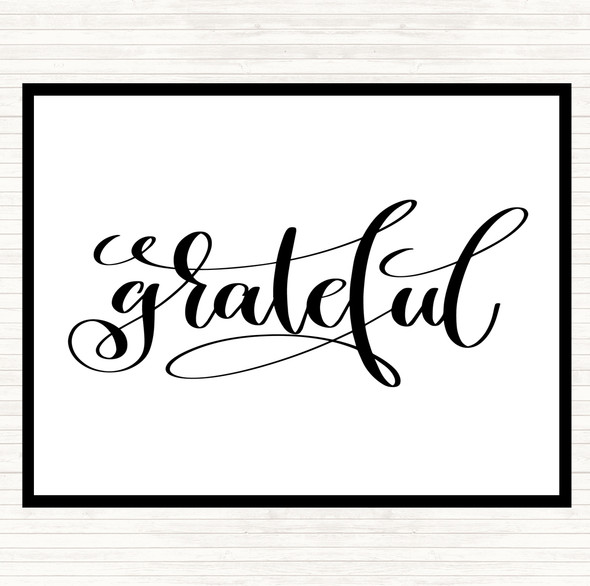 White Black Grateful Swirl Quote Dinner Table Placemat