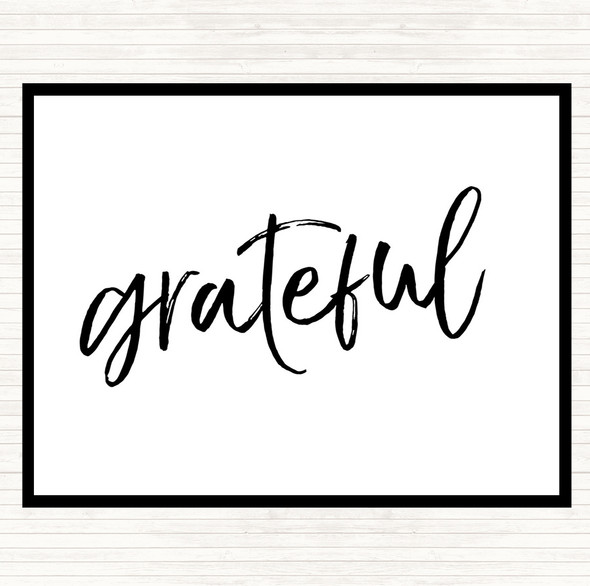 White Black Grateful Quote Dinner Table Placemat