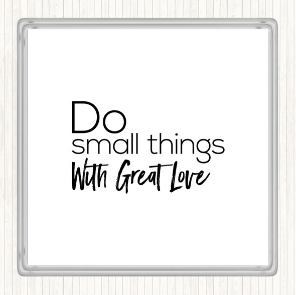 White Black Great Love Quote Drinks Mat Coaster