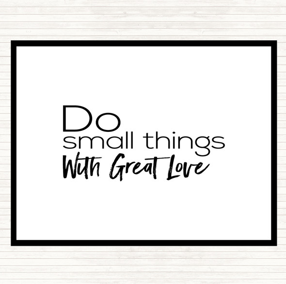 White Black Great Love Quote Dinner Table Placemat